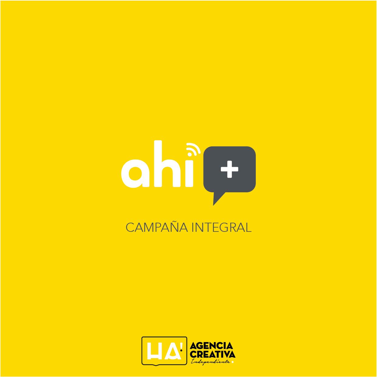 Campaña publicitaria para Ahí +